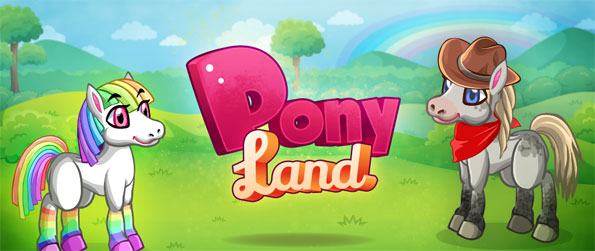Pony Land - Enter this magical world that's filled with lots of majestic ponies that you'll get to raise.